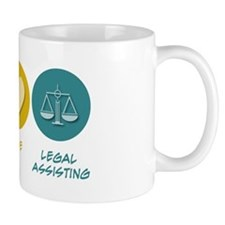 Peace Love Legal Assisting Mug