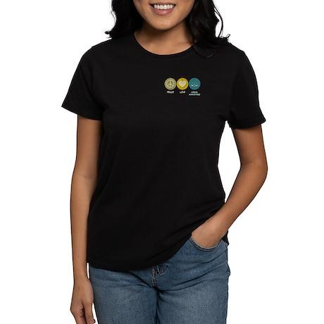 Peace Love Legal Assisting Women's Dark T-Shirt