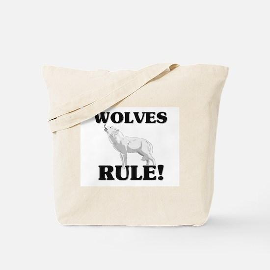 Wolves Rule! Tote Bag