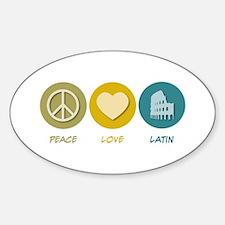 Peace Love Latin Oval Decal