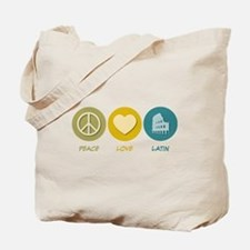 Peace Love Latin Tote Bag