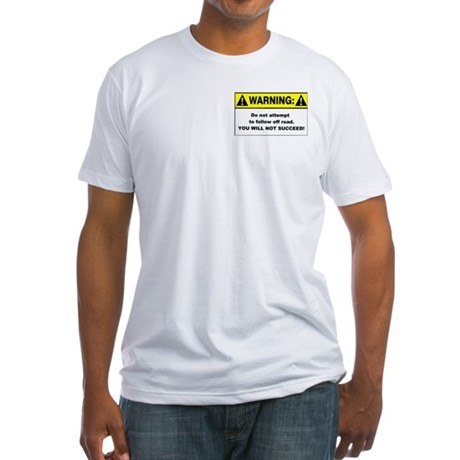 Do Not Attempt - Fitted T-Shirt