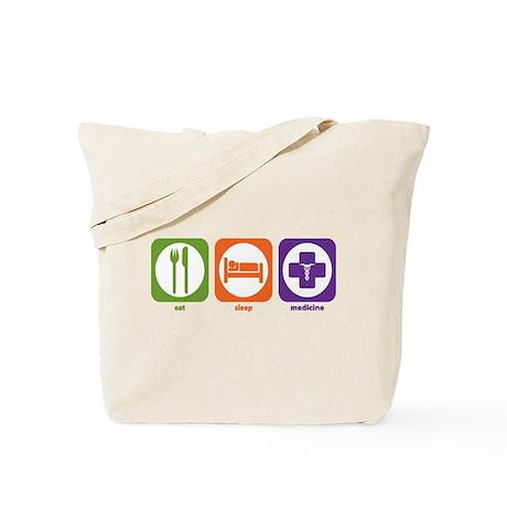 Eat Sleep Medicine Tote Bag