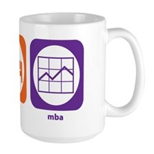 Eat Sleep MBA Mug