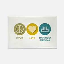 Peace Love Investment Banking Rectangle Magnet
