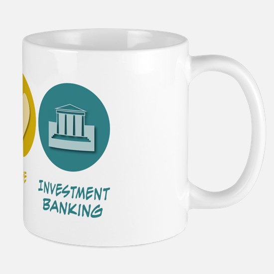 Peace Love Investment Banking Mug