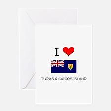 I Love Turks & Caicos Island Greeting Card
