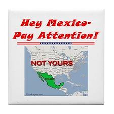 """""""Listen Up Mexico!"""" Tile Coaster"""