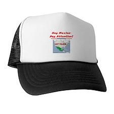 """""""Listen Up Mexico!"""" Trucker Hat"""