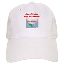 """Listen Up Mexico!"" Baseball Cap"