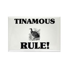 Tinamous Rule! Rectangle Magnet