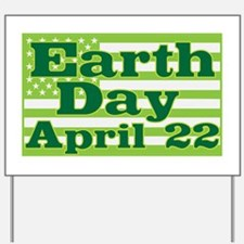 Earth Day April 22 Yard Sign