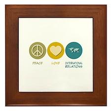 Peace Love International Relations Framed Tile