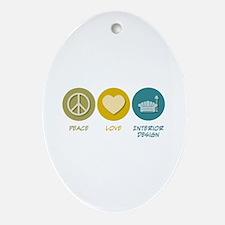Peace Love Interior Design Oval Ornament