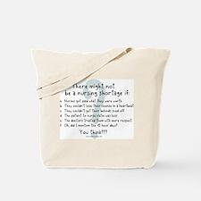 Nursing Shortage Solution Tote Bag