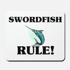 Swordfish Rule! Mousepad