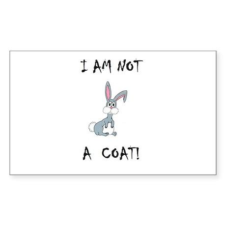 I am not a COAT! (PETA) Rectangle Sticker