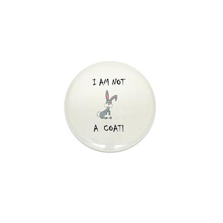 I am not a COAT! (PETA) Mini Button