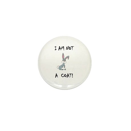 I am not a COAT! (PETA) Mini Button (10 pack)