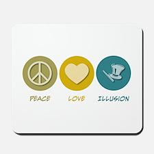 Peace Love Illusion Mousepad