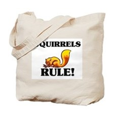 Squirrels Rule! Tote Bag