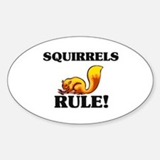 Squirrels Rule! Oval Decal