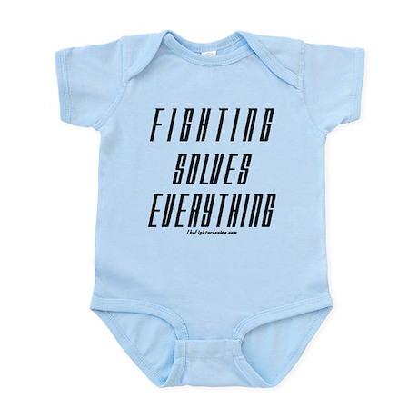 Fighting Solves Everything Infant Bodysuit