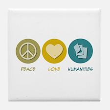 Peace Love Humanities Tile Coaster