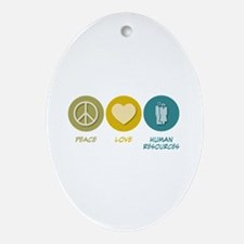 Peace Love Human Resources Oval Ornament