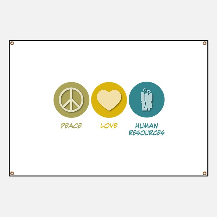 Peace Love Human Resources Banner