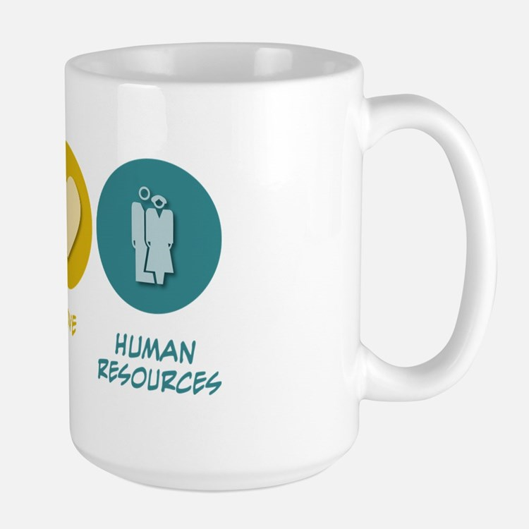 Peace Love Human Resources Large Mug