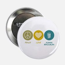 """Peace Love Human Resources 2.25"""" Button"""