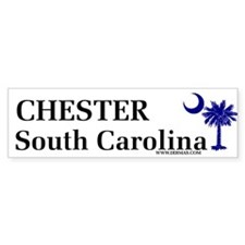 Chester South Carolina Bumper Bumper Sticker
