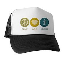 Peace Love Hosting Trucker Hat