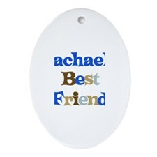 Rachael's Best Friend Oval Ornament