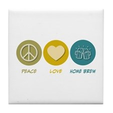 Peace Love Home Brew Tile Coaster