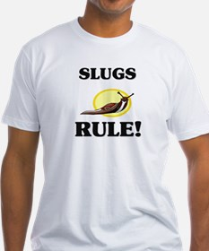 Slugs Rule! Shirt