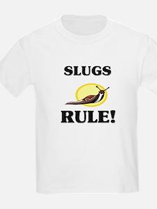 Slugs Rule! T-Shirt