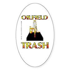 Oil Field Trash Oval Bumper Stickers