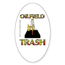 Oil Field Trash Oval Decal