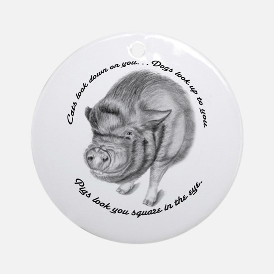 Pigs Look You Square in the Eye Ornament (Round)