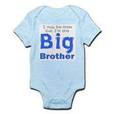 I may be little - Big Brother Infant Bodysuit