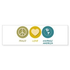 Peace Love Hispanic-American Studies Bumper Sticker