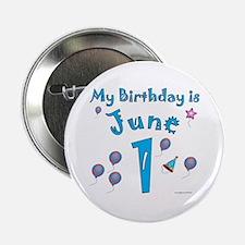 """June 1st Birthday 2.25"""" Button"""
