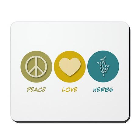 Peace Love Herbs Mousepad