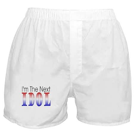 I'm The Next IDOL Boxer Shorts