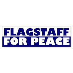 Flagstaff for Peace (bumper sticker)