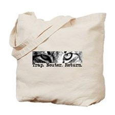 Trap. Neuter. Return. Tote Bag
