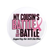 """My Battle Too 1 (Cousin BC) 3.5"""" Button"""