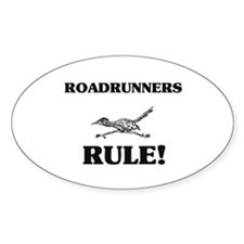 Roadrunners Rule! Oval Decal